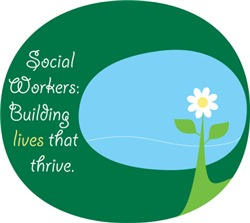 Social Workers: Building Lives That Thrive