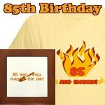 Gag Gifts For 85th Birthday