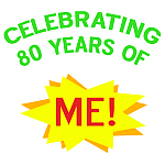 Celebrate My 80th Birthday Gifts