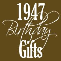 1947 Gifts