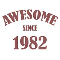 Awesome Since 1982