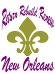 Return, Rebuild, Renew New Orleans