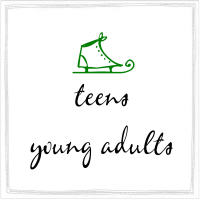 TEENS/YOUNG ADULTS