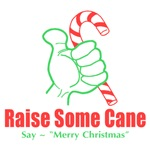Raise Some Cane