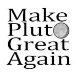 Make Pluto Great Again