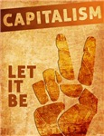 Capitalism: Let It Be