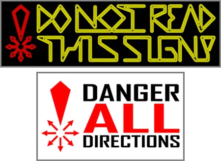 DANGER ALL DIRECTIONS