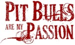 Pit Bull Passion