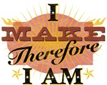 I make therefore I am