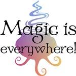 Magic is Everywhere