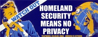 Homeland Security Means NO Privacy