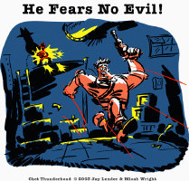 Chet - He Fears No Evil!