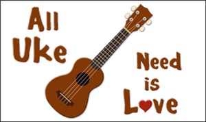 All Uke Need is Love