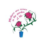 MOTHERS ARE ROSES