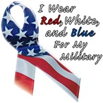 I Wear Red, White, and Blue for the Military