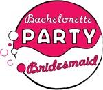 Pink Funk Bachelorette Party (Bridesmaid)