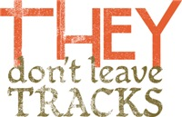 THEY Don't Leave Tracks