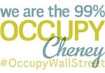 Occupy Cheney T-Shirts