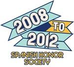 2008 to 2012 Spanish Honor Society