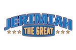 The Great Jerimiah