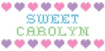 Sweet CAROLYN