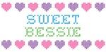 Sweet BESSIE