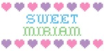 Sweet MIRIAM