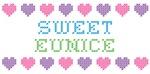 Sweet EUNICE
