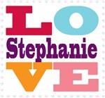 I Love Stephanie
