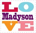 I Love Madyson
