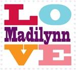I Love Madilynn