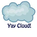 Yay Cloud!