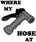 Where My Hose At