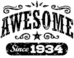 Awesome Since 1934 t-shirts