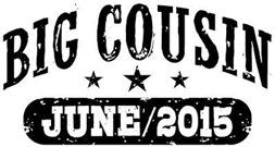 Big Cousin June 2015 t-shirt