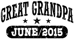 Great Grandpa June 2015 t-shirt