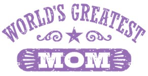 Worlds Greatest Mom t-shirts