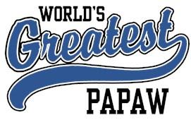 World's Greatest PaPaw t-shirts