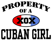 Property of a Cuban Girl t-shirts