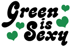 Green is Sexy t-shirts
