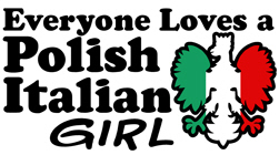 Polish Italian Girl t-shirts