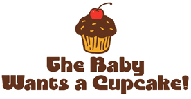 The Baby Wants a Cupcake t-shirt