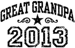Great Grandpa 2013 t-shirt