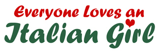 Everyone Loves an Italian girl t-shirts
