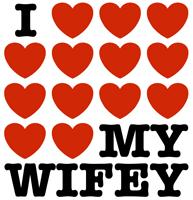 I Love My Wifey t-shirts