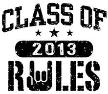 Class of 2013 Rules t-shirt