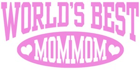 World's Best MomMom t-shirts