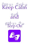 Keep Calm and Terp On