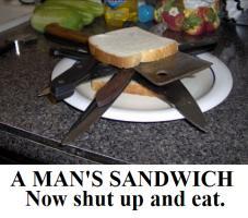 A MANS SANDWICH