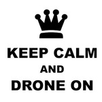 Keep Calm and Drone On